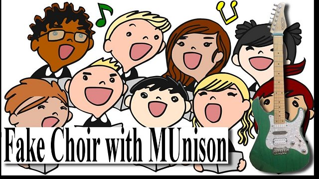 MUnison: Fake choir sounds with MUnison