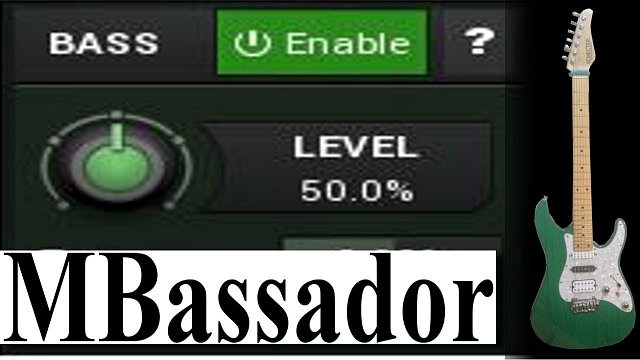 MBassador: MBassador bass enhancement
